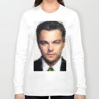 leonardo dicaprio Long Sleeve T-shirts featuring Leonardo DiCaprio by lauramaahs