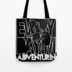 Every Day I'm Adventurin' - Light Tote Bag
