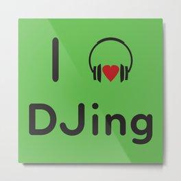 I heart DJing Metal Print