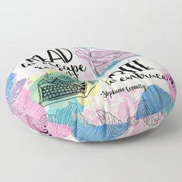 Write to Embrace design Floor Pillow