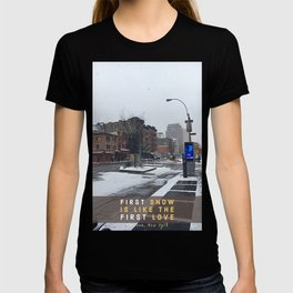 First Snow is Like the First Love Edit T-shirt