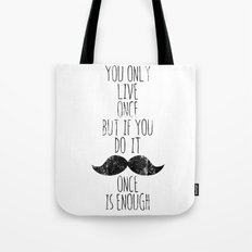 Life is one Tote Bag