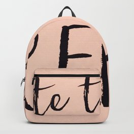 Relax | Quotes | Calm | Aeshtics | Pink | Peach Backpack