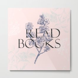 Read Books vintage typography Metal Print