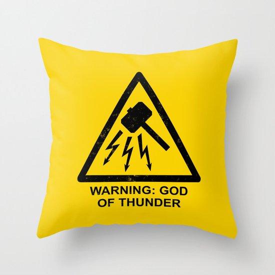 Warning: God of Thunder Throw Pillow