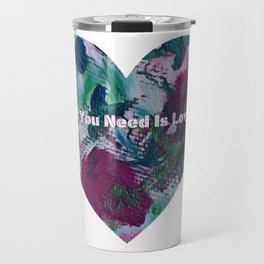All You Need Is Love T Shirt by Squirrelly Squirrel Travel Mug