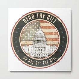 Read The Bill Metal Print