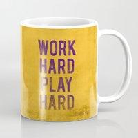 work hard Mugs featuring Work Hard Play Hard by NOT MY TYPE