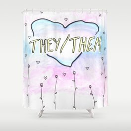 They/them pronouns Shower Curtain