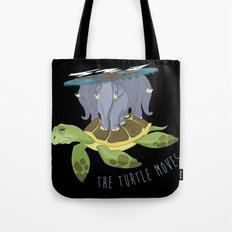 The turtle moves Tote Bag
