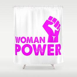 woman power feminist top Shower Curtain