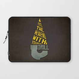 Pierce The Heavens With Your Drill Laptop Sleeve