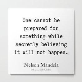 26  | Nelson Mandela  Quotes | 190818 Metal Print