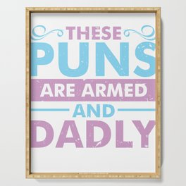 These Puns are Armed and Dadly_Dark Serving Tray