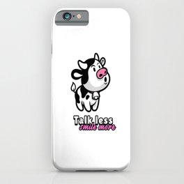 talk less smile more for people who like smiles  iPhone Case