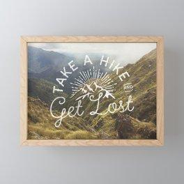 TAKE A HIKE and get lost Framed Mini Art Print