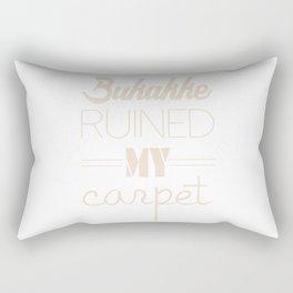 Bukakke Ruined My Carpet Rectangular Pillow