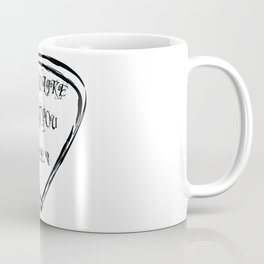 Do You Like What You See? Coffee Mug