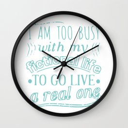 I am too busy with my Wall Clock