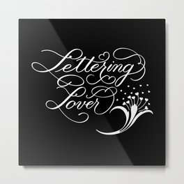 Lettering Lover (Dark) Metal Print