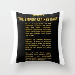 Episode V Crawl Text Throw Pillow