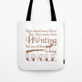 Hunting Uncle Tote Bag