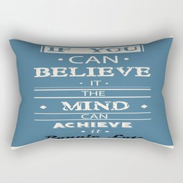The mind can achieve it Ronnie Lott football player quote Rectangular Pillow