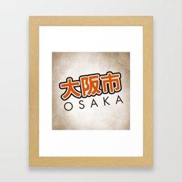 Osaka shi Framed Art Print