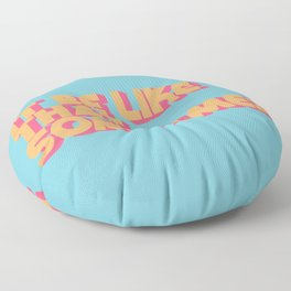 It Be Like That Sometimes - Retro Blue Floor Pillow