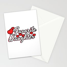 """A Cute Child Tee For Daughters Saying """"Favorite Daughter"""" T-shirt Design Favored Family Member Stationery Cards"""