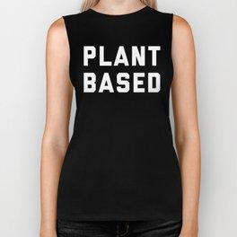 Plant Based Vegan Quote Biker Tank