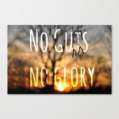 No Guts No Glory Canvas Print