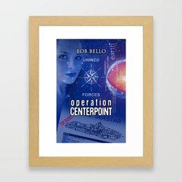 Operation Centerpoint Framed Art Print