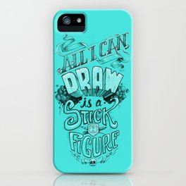 All I Can Draw iPhone Case