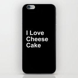 I Love Cheese Cake iPhone Skin