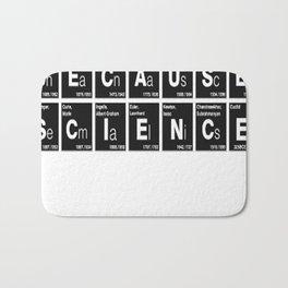 BECAUSE SCIENCE! (white) Bath Mat