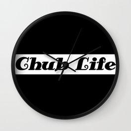 Chub Life. Wall Clock
