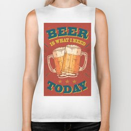 Beer is what i need today, vintage poster, red Biker Tank
