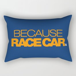BECAUSE RACE CAR v3 HQvector Rectangular Pillow