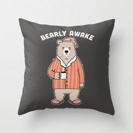 Bearly Awake Throw Pillow