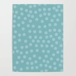Self-love dots - Turquoise Poster
