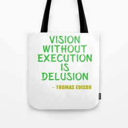 Dream Plan Execute T-shirt Design Execution Tote Bag