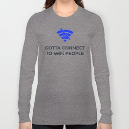 Connect to People Not Wifi Human Touch Connection Long Sleeve T-shirt