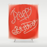 happy birthday Shower Curtains featuring happy birthday by luiza13