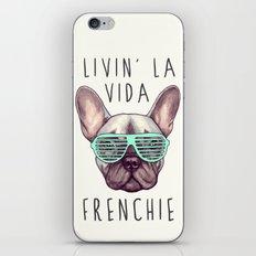 French bulldog - Livin' la vida Frenchie iPhone & iPod Skin