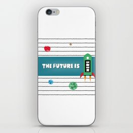 The Future Is Here! iPhone Skin