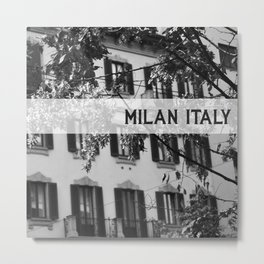 Milan Italy Metal Print