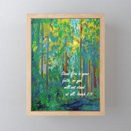 Stand Firm in Your Faith Framed Mini Art Print