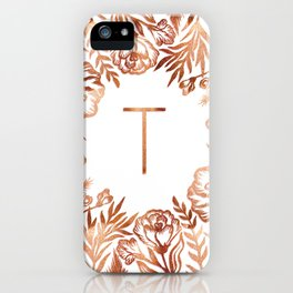 Letter T - Faux Rose Gold Glitter Flowers iPhone Case