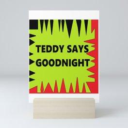 Teddy says goodnight Mini Art Print